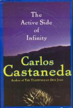 Castaneda: The Active Side of Infinity