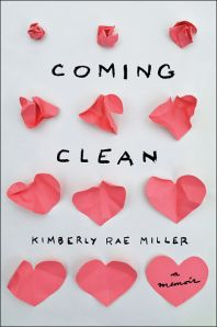 coming-clean-kimberly-rae-miller