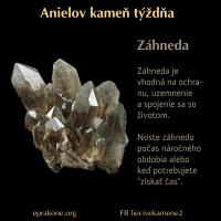 Anielov kameň týždňa: Záhneda